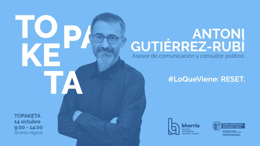 Antoni Gutiérrez-Rubí Bherria Topaketa